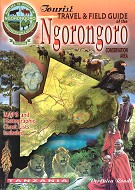 Travel and field guide of the Ngorongoro Conservation Area.